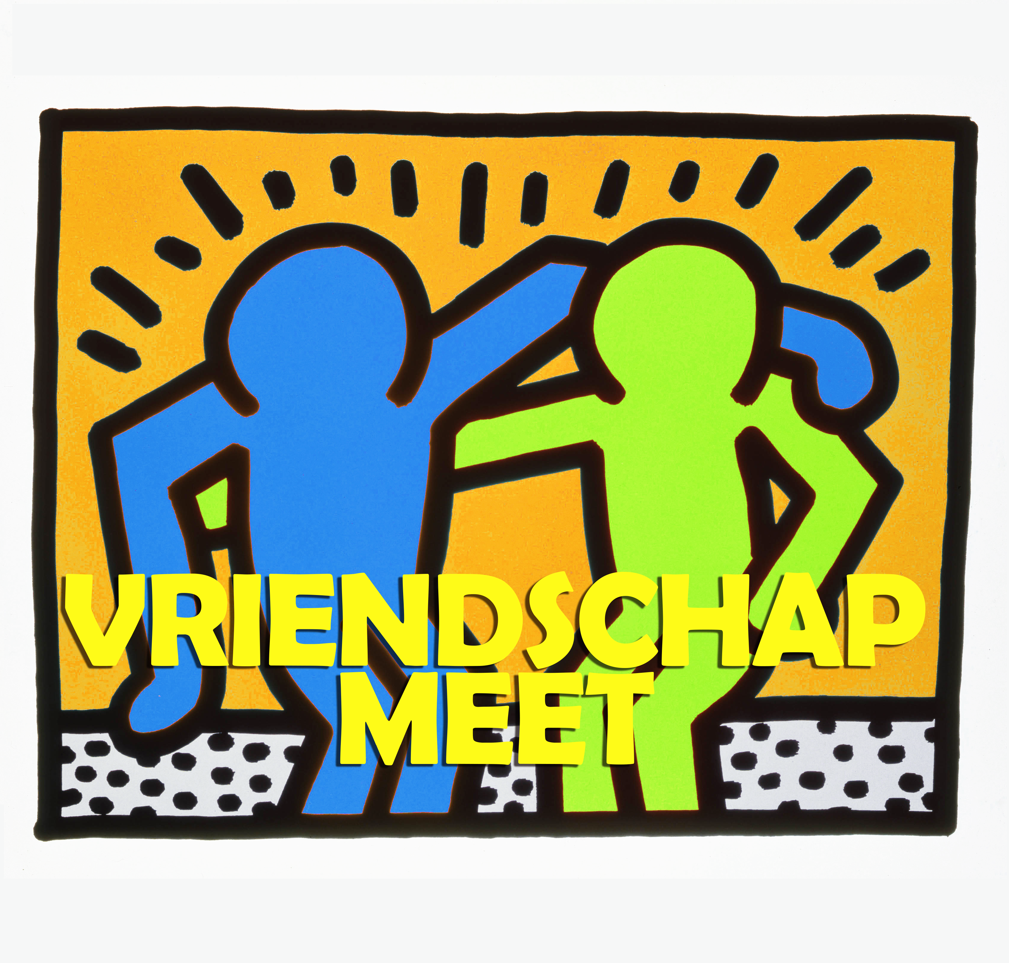 "22 April: ALL OF MEET - ""Vriendschap"""